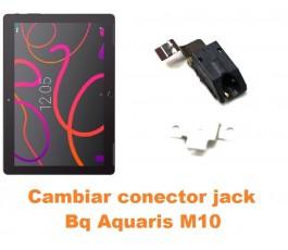 Cambiar conector jack Bq Aquaris M10