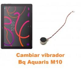 Cambiar vibrador Bq Aquaris M10