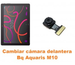 Cambiar cámara delantera Bq Aquaris M10