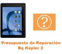 Presupuesto de reparación Bq Kepler 2