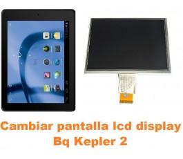 Cambiar pantalla lcd display Bq Kepler 2