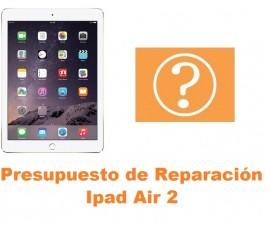 Presupuesto de reparación Ipad Air 2