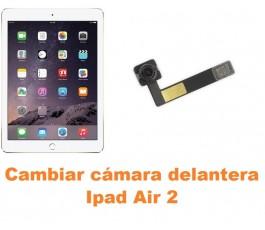 Cambiar cámara delantera Ipad Air 2