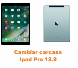 Cambiar carcasa Ipad Pro 12.9