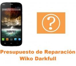 Presupuesto de reparación Wiko Darkfull
