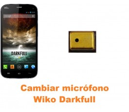 Cambiar micrófono Wiko Darkfull