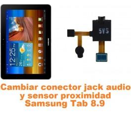 Cambiar jack y sensor proximidad Samsung Tab 8.9 P7300 P7310 P7320