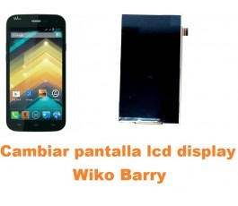 Cambiar pantalla lcd display Wiko Barry