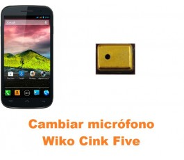 Cambiar micrófono Wiko Cink Five