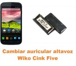 Cambiar auricular altavoz Wiko Cink Five