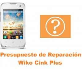 Presupuesto de reparación Wiko Cink Plus