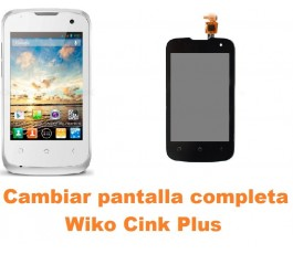 Cambiar pantalla completa Wiko Cink Plus