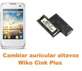 Cambiar auricular altavoz Wiko Cink Plus