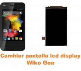 Cambiar pantalla lcd display Wiko Goa
