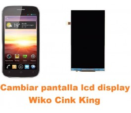 Cambiar pantalla lcd display Wiko Cink King