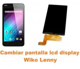 Cambiar pantalla lcd display Wiko Lenny