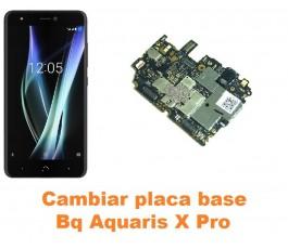 Cambiar placa base Bq Aquaris X Pro