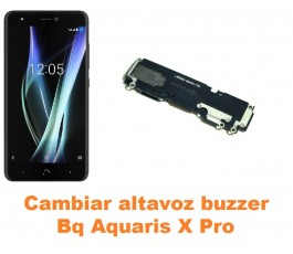 Cambiar altavoz buzzer Bq Aquaris X Pro