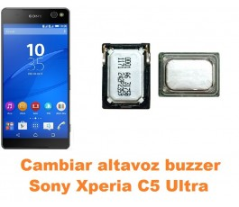 Cambiar altavoz buzzer Sony Xperia C5 Ultra