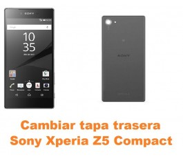 Cambiar tapa trasera Sony Xperia Z5 Compact