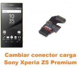 Cambiar conector carga Sony Xperia Z5 Premium