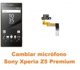 Cambiar micrófono Sony Xperia Z5 Premium