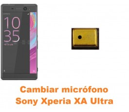 Cambiar micrófono Sony Xperia XA Ultra