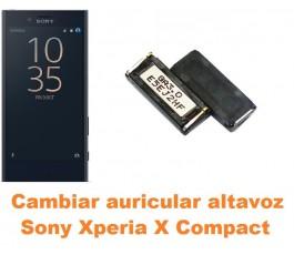 Cambiar auricular altavoz Sony Xperia X Compact