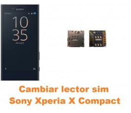 Cambiar lector sim Sony Xperia X Compact