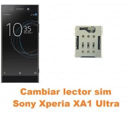 Cambiar lector sim Sony Xperia XA1 Ultra