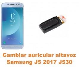 Cambiar auricular altavoz Samsung Galaxy J5 2017 J530