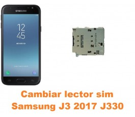 Cambiar lector sim Samsung Galaxy J3 2017 J330