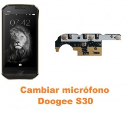Cambiar micrófono Doogee S30
