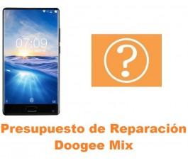 Presupuesto de reparación Doogee Mix