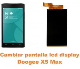 Cambiar pantalla lcd display Doogee X5 Max