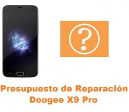 Presupuesto de reparación Doogee X9 Pro