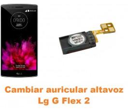Cambiar auricular altavoz Lg Optimus G Flex 2 H955