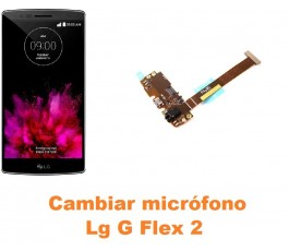 Cambiar micrófono Lg Optimus G Flex 2 H955