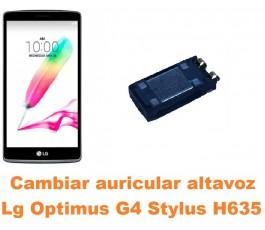 Cambiar auricular altavoz Lg Optimus G4 Stylus H635
