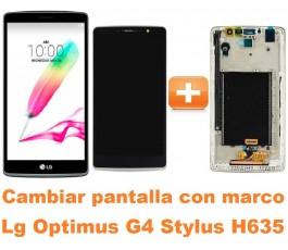 Cambiar pantalla completa con marco Lg Optimus G4 Stylus H635