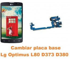 Cambiar placa base Lg Optimus L80 D373 D380