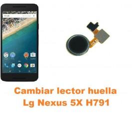 Cambiar lector huella Lg Nexus 5X H791