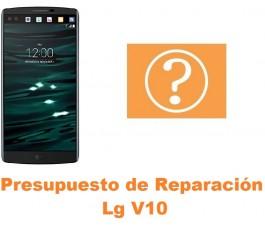 Presupuesto de reparación Lg V10