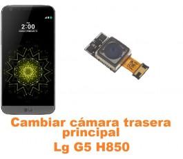 Cambiar cámara trasera principal Lg G5 H850