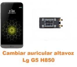 Cambiar auricular altavoz Lg G5 H850