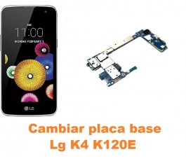 Cambiar placa base Lg K4 K120E