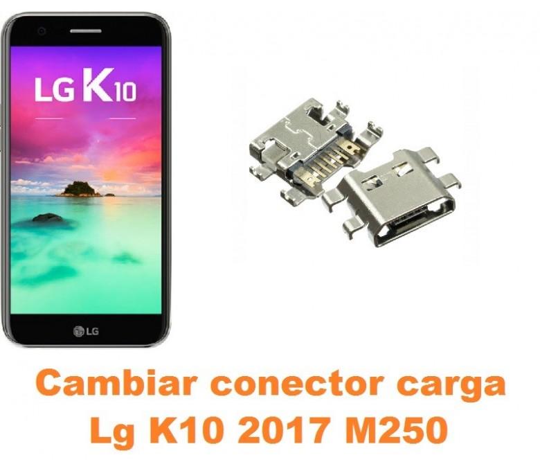 Cambiar conector carga Lg K10 2017 M250