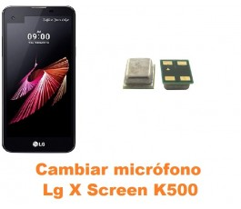 Cambiar micrófono Lg X Screen K500