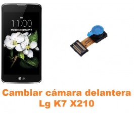 Cambiar cámara delantera Lg K7 X210