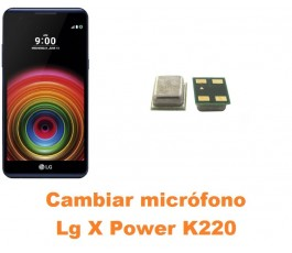 Cambiar micrófono Lg X Power K220